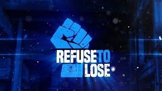 Refuse To Lose '18: Show Intro