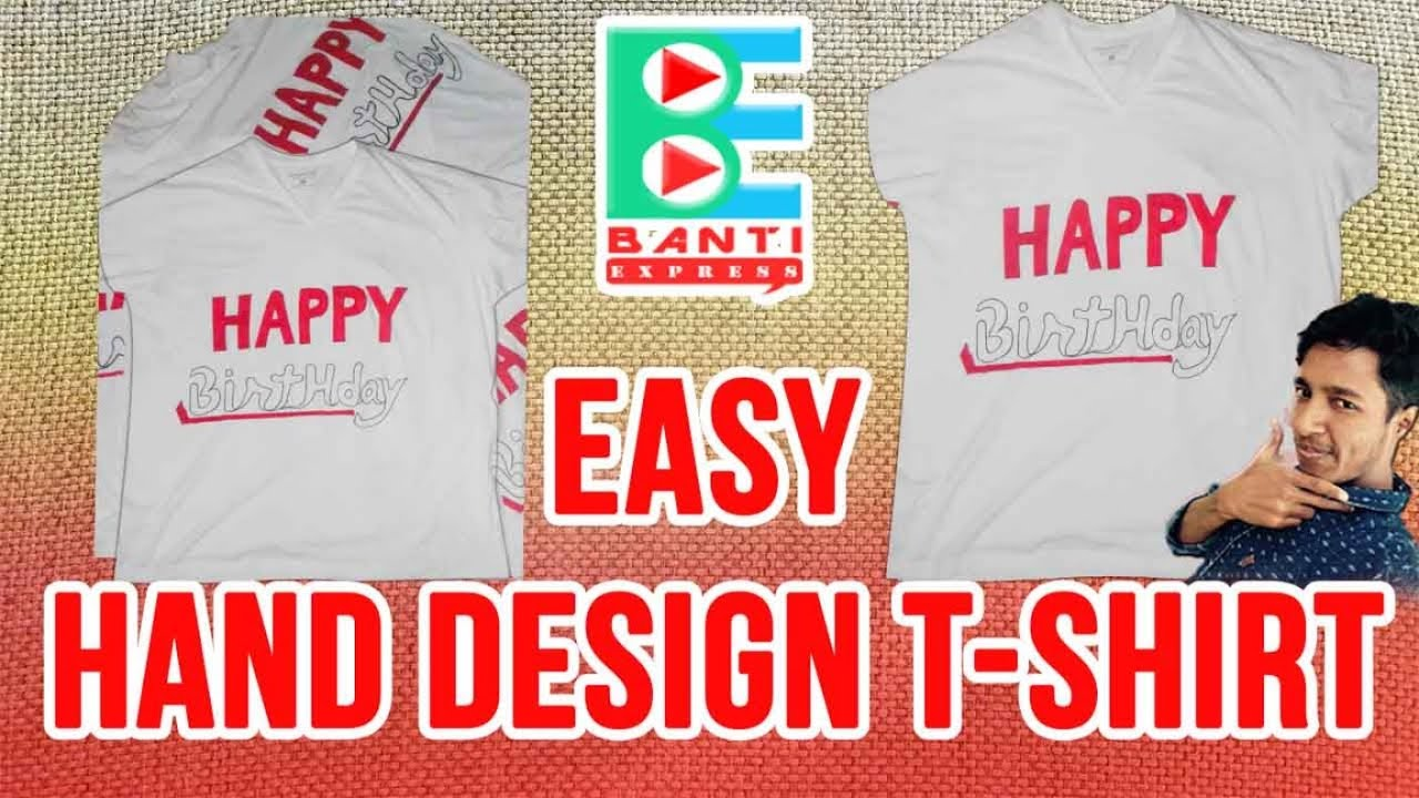 Hand Design T Shirt How To Make Designs At Home You