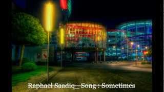 Raphael Saadiq   Sometimes