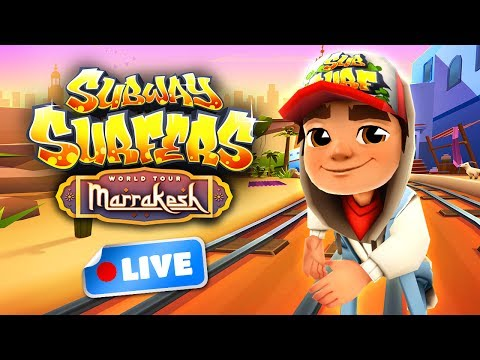 Subway Surfers World Tour 2017 - Marrakesh Gameplay Livestream