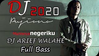 Download Lagu DJ MANISNYA NEGRIKU FULL BASS TERBARU ♫ (BY DJ ARIEF WALAHE) SANTAI ♫ mp3