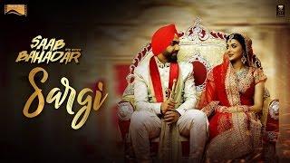 Sargi Promo Saab Bahadar - Ammy Virk-Nimrat Khaira - Latest Punjabi.mp3