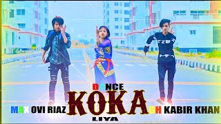 KoKa Dance | Badshah New Song | DH Kabir Khan, Liya Moni, Max Ovi Riaz, | Bollywood New Dance 2020