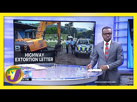 Extortion Plagues Jamaica's South Coast Highway Project | TVJ News