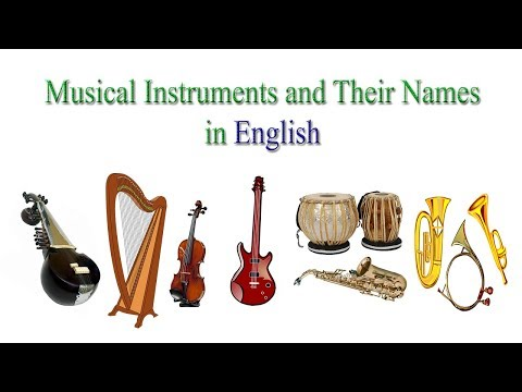 Musical Instruments and Their Names in English | Names of Musical Instruments in English