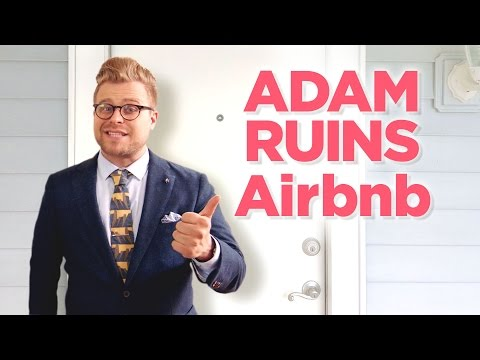 Why Your Airbnb May Be ILLEGAL | Adam Ruins Everything