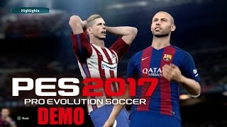 Pro Evolotion Soccer 2017 Demo (Xbox One) Gameplay - FC Barcelona vs Cub Atletico De Madrid