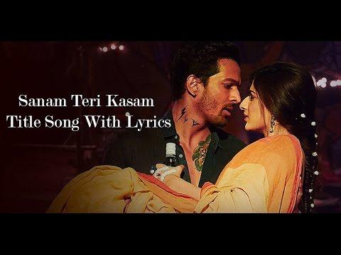 Download Sanam Teri Kasam Title Song Lyrics  Sanam Teri Kasam 2016