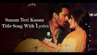 Sanam Teri Kasam Title Song Lyrics | Sanam Teri Kasam 2016