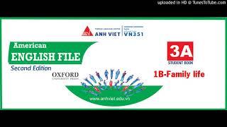 Скачать American English File Second Edition 3A 1B Family Life