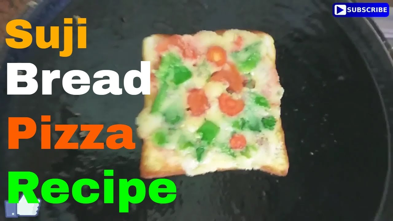 Tasty Suji Bread Pizza Recipes In Hindi - Suji Bread Pizza On Tawa - Bread Rava Toast Recipe