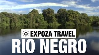 Rio Negro (Brazil) Vacation Travel Video Guide