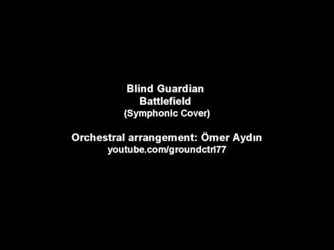 Blind Guardian - Battlefield [Noisywan Symhonic Orchestra Cover]