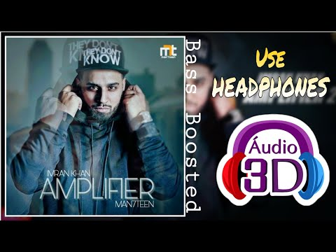 3D Audio | AMPLIFIER- Full 8d Song | Imran Khan | Bass Boosted | Virtual 3D Mix | HQ.