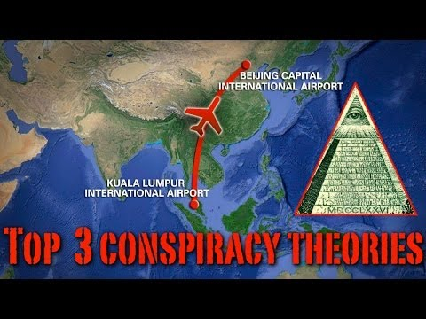 Top 3 Conspiracy Theories About Malaysia Air Flight 370