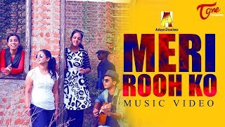 MERI ROOH KO | Latest Music Video 2017 | by Shivaram S Vinjamuri | #OfficialMusicVideos