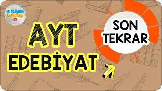 AYT Edebiyat Full Tekrar  Son Tekrar Kampı 2020