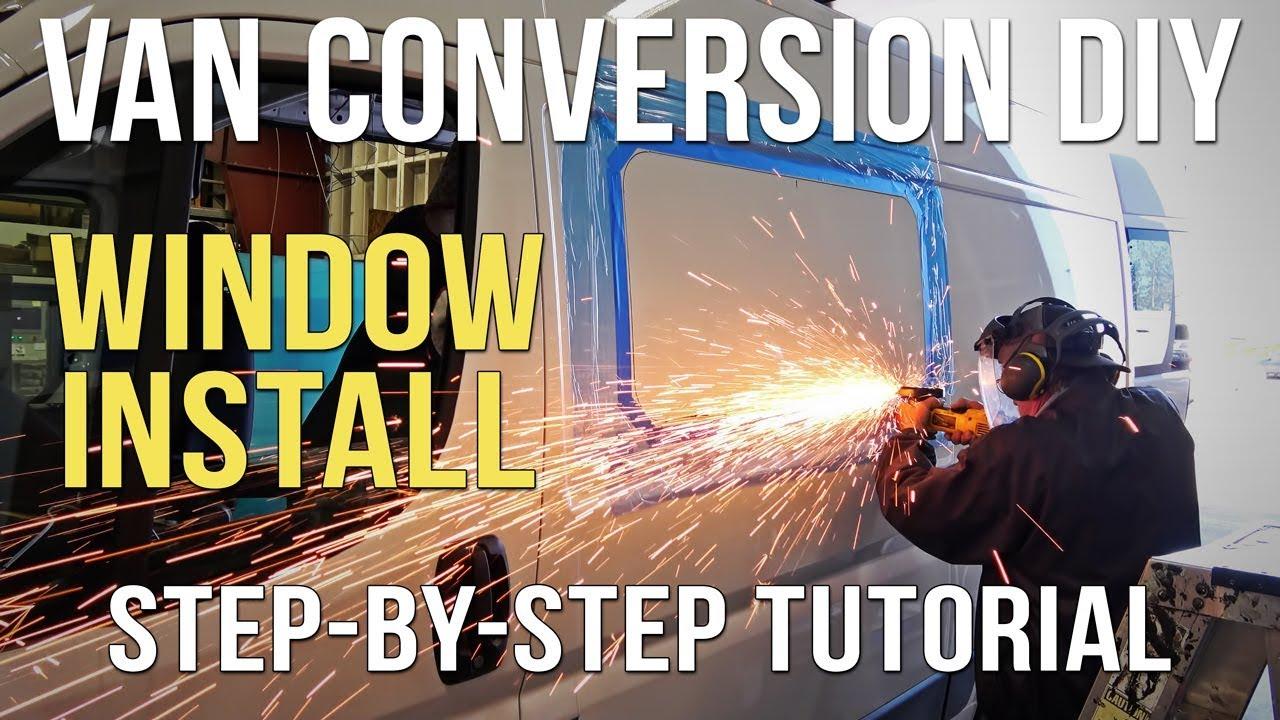 Van Conversion Window Installation - Van Life DIY - Class B