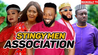 STINGY MEN ASSOCIATION (SMAN)  || LATEST 2021 NOLLYWOOD BLOCKBUSTER MOVIES || FULL HD