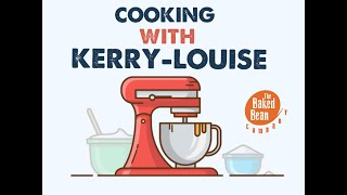 Cooking with Kerry-Louise   The Baked Bean Company Online Classes