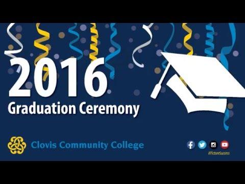 2016 Graduation Commencement Ceremony for Clovis Community College