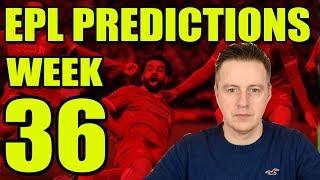 EPL Premier League Week 36 Football Score Predictions 2017/18