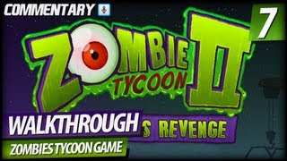 Zombie Tycoon 2 Walkthrough Gameplay - PART 7 | Chapter 8 & ENDING (Commentary)
