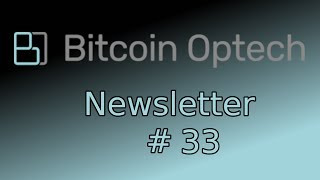 LND upgrade, RBF, proof of keys, network security, ln tor ~ Bitcoin OpTech #33