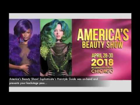 Sophisticate's Hairstyle Guide at America's Beauty Show 2018