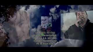 Antonio La Pietra - Pe Te Fa Sceta'. (Official Video)