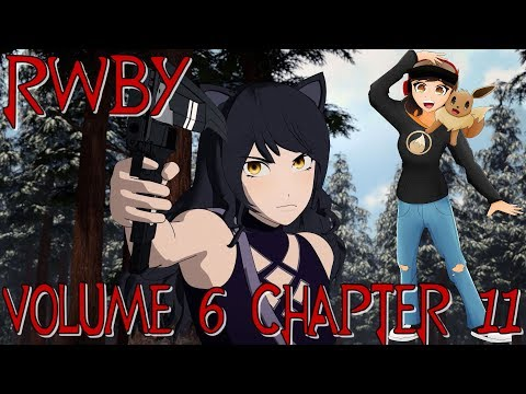 Repeat RWBY Volume 6, Chapter 12 Reaction by Anriku - You2Repeat