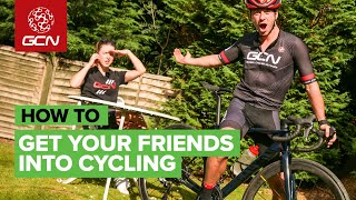 How To Get Your Friends Into Cycling