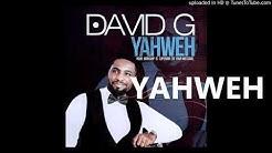 David G - YAHWEH (Lyrics)