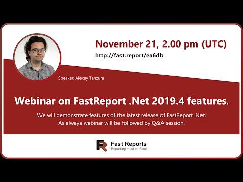 Webinar On FastReport .Net 2019.4 Features