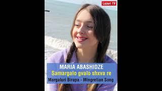 Megrelce Şarkı - Samargalo Gvalo Shxva Re - Mariam Abashidze