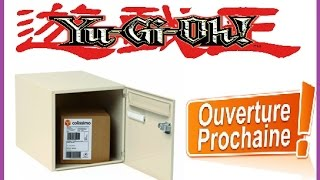 Ouverture d'un Colis Yu-Gi-Oh! Ouverture de la semaine !