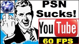 Sony PSN F*cking SUCKS!!! PS4