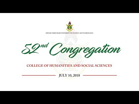 52nd Congregation 2018 | COLLEGE OF HUMANITIES AND SOCIAL SCIENCES - Afternoon Session