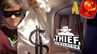 SYMULATOR ZŁODZIEJA - Thief Simulator #1
