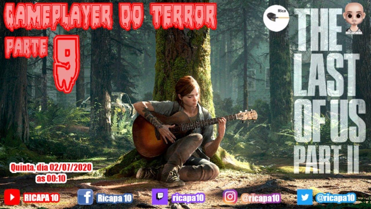 THE LAST OF US PART II - PARTE 9 | GAMEPLAYER DO TERROR | PS4