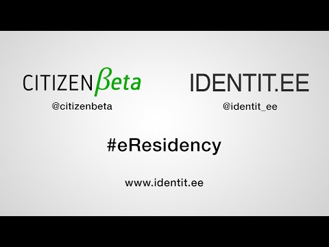 Citizen Beta – #eResidency with the Estonian Government, idea presentations
