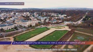 Yvelines | Le plus grand bassin d'Île-de-France va voir le jour à Saint-Germain-en-Laye