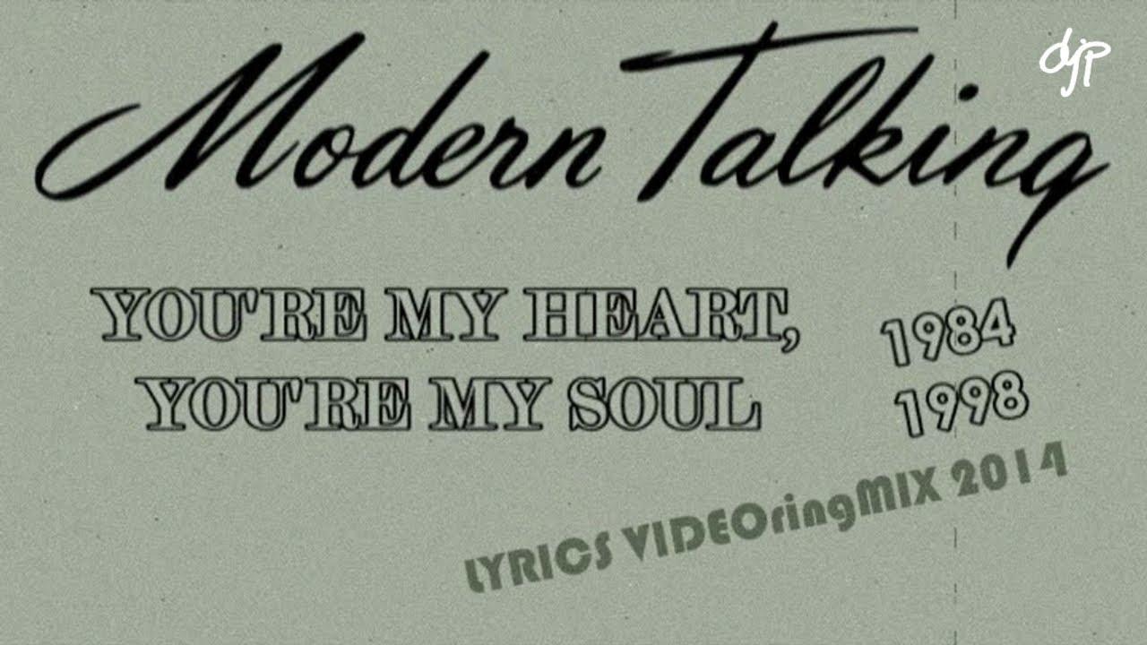 Modern Talking You Re My Heart You Re My Soul Lyrics