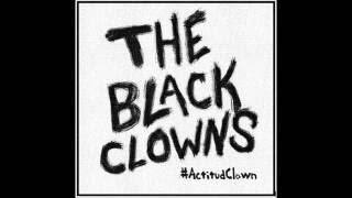 The Black Clowns - #ActitudClown EP (Full Album)