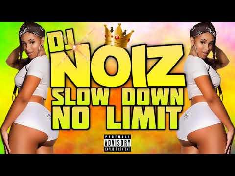 DJ NOIZ - SLOW DOWN X CARDI B