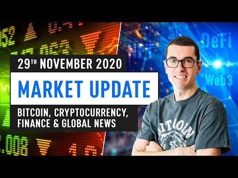 Bitcoin, Ethereum, DeFi & Global Finance News – November 29th 2020