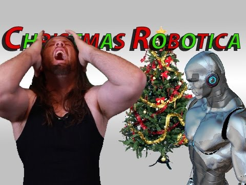 Christmas Robotica - literally the best song ever