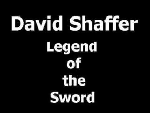 David Shaffer-Legend of the Sword
