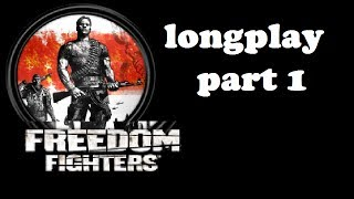 Freedom Fighters - [Longplay] - Part one