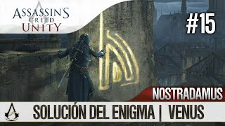 Assassin's Creed Unity | Guía en Español Walkthrough | Enigma Nostradamus | VENUS | Solución